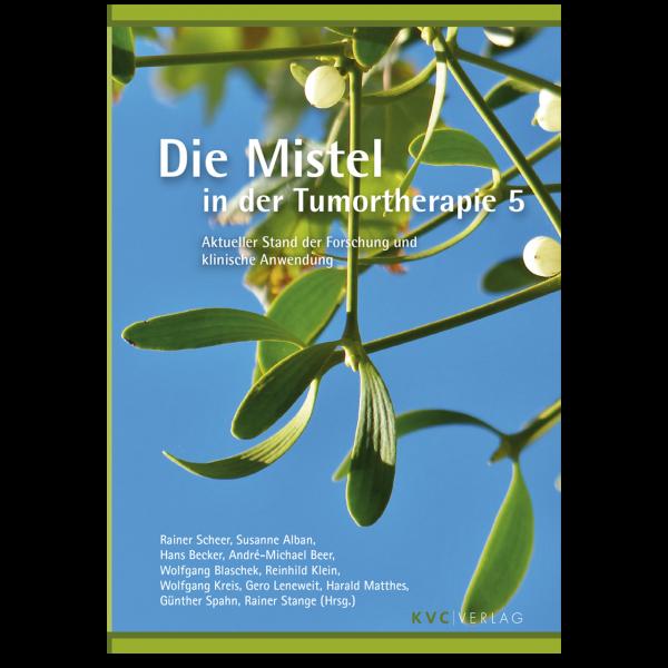 KVC Verlag – Die Mistel in der Tumortherapie Teil 5