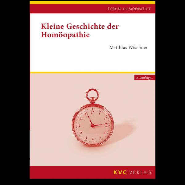 KVC Verlag – Kleine Geschichte der Homöopathie