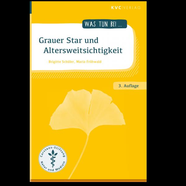 KVC Verlag – Was tun bei Grauer Star und Altersweitsichtigkeit
