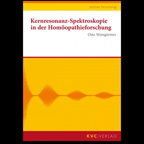 KVC–Kernresonanz-Spektroskopie in der Homöopathieforschung