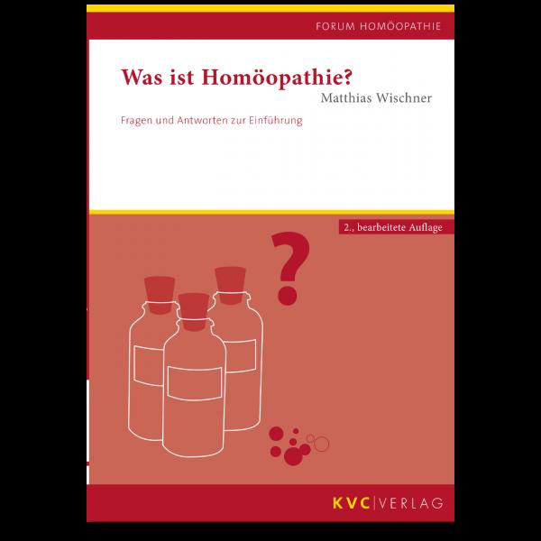 KVC Verlag – Was ist Homöopathie?
