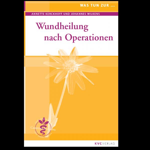 KVC Verlag – Was tun bei Wundheilung nach Operationen