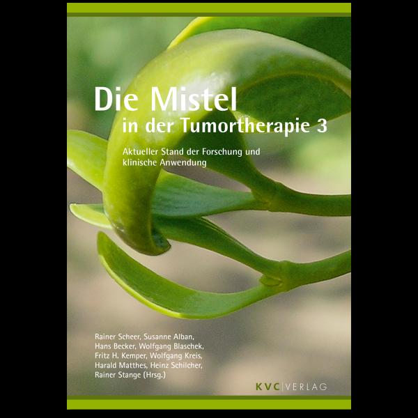 KVC Verlag – Die Mistel in der Tumortherapie 3
