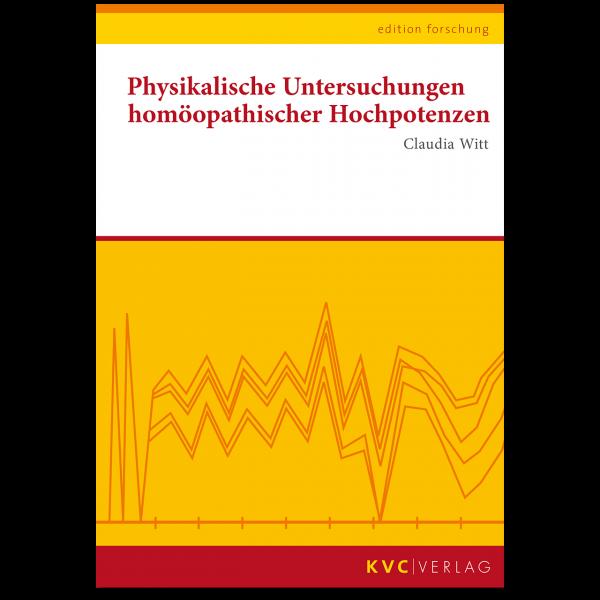 KVC Verlag–Physikalische Untersuchungen homöopathischer Hochpotenzen