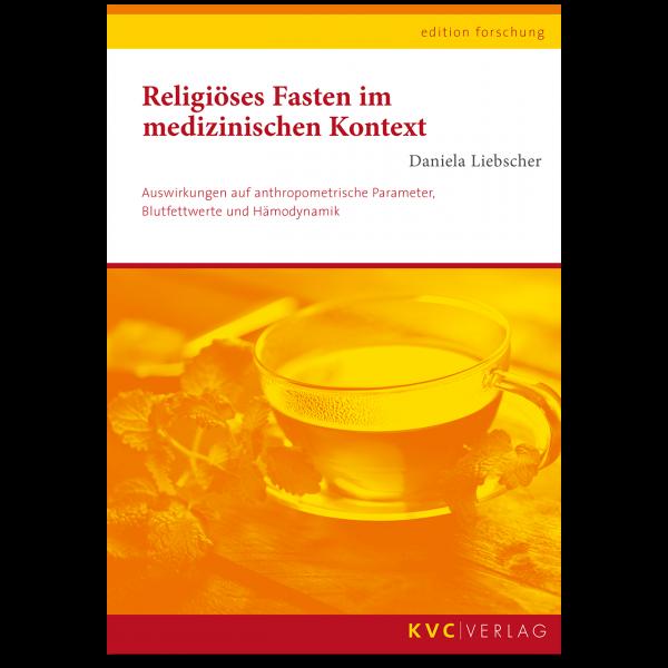 KVC Verlag – Religiöses Fasten im medizinischen Kontext