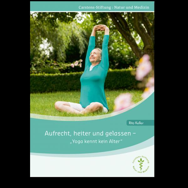KVC Verlag – Aufrecht, heiter und gelassen, Yoga kennt kein Alter mit Rita Keller