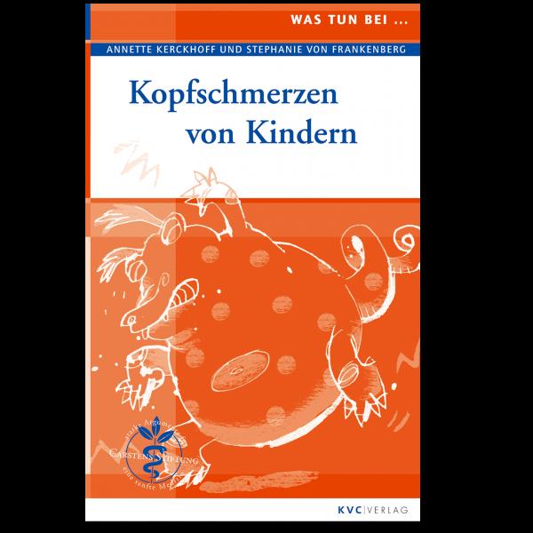 KVC Verlag – Was tun bei Kopfschmerzen von Kindern